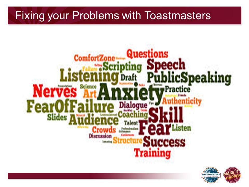Fixing your Problems with Toastmasters
