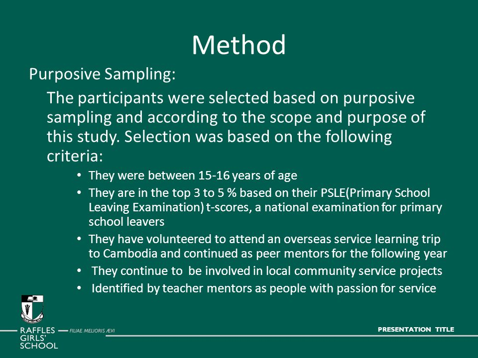 Method Purposive Sampling: The participants were selected based on purposive sampling and according to the scope and purpose of this study.