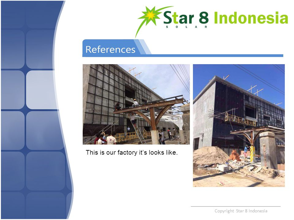 Copyright Star 8 Indonesia This is our factory it's looks like.