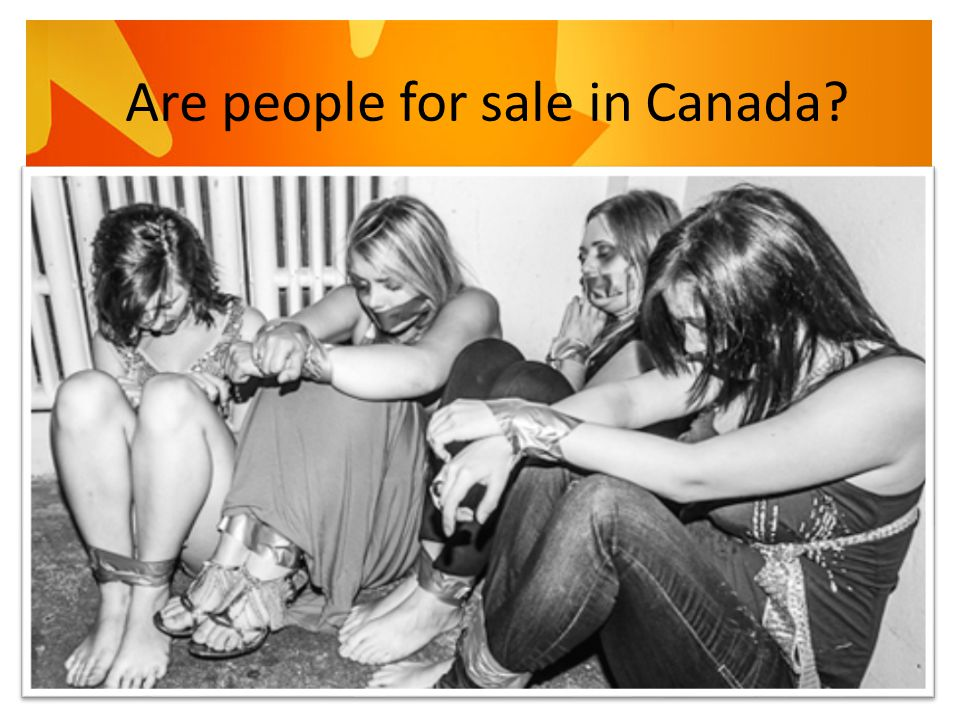 Are people for sale in Canada?