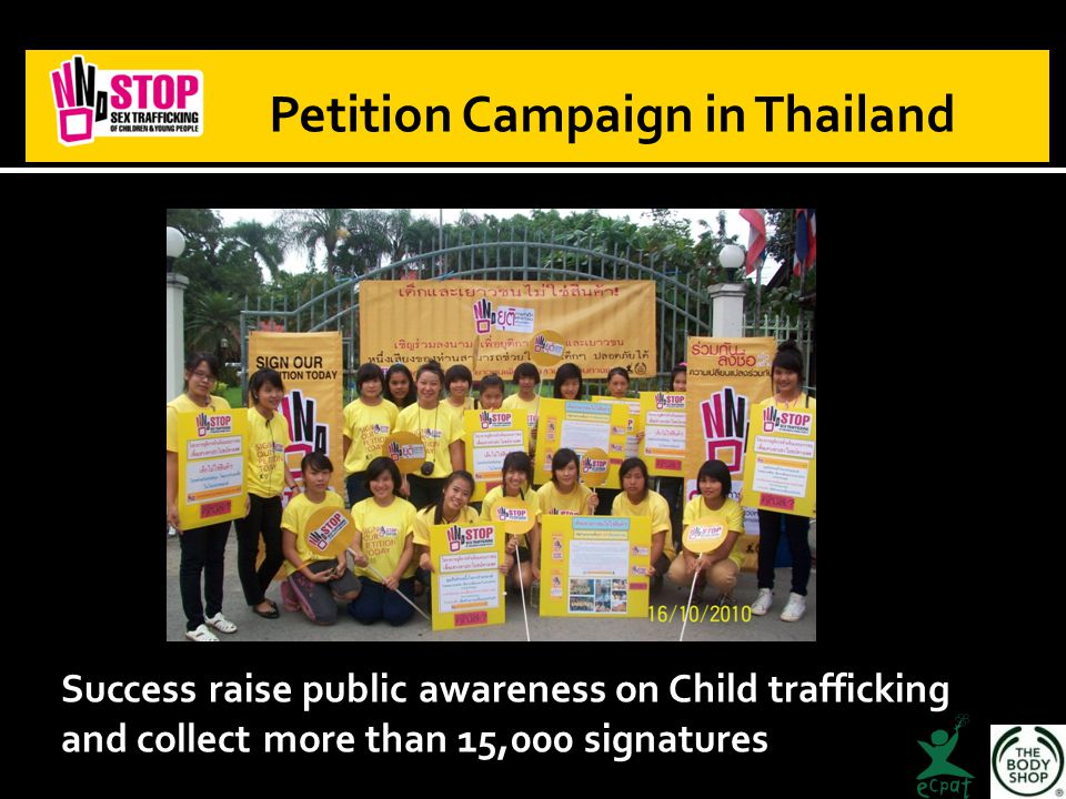 Petition Campaign in Thailand Success raise public awareness on Child trafficking and collect more than 15,000 signatures