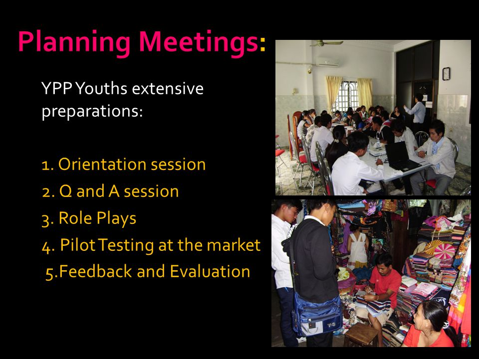 Planning Meetings: YPP Youths extensive preparations: 1.