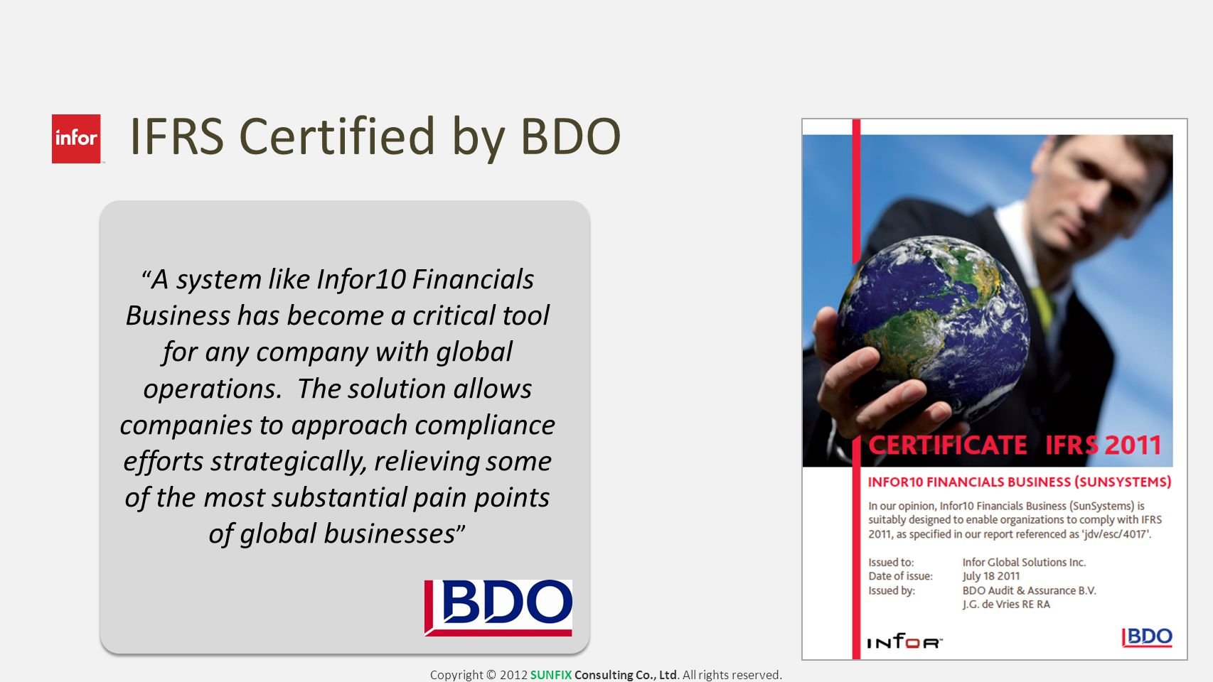 IFRS Certified by BDO Adapt. Control. Grow.