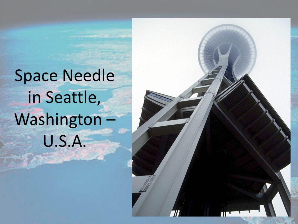 Space Needle in Seattle, Washington – U.S.A.
