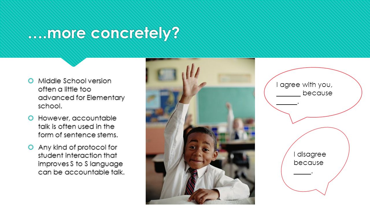 ….more concretely.  Middle School version often a little too advanced for Elementary school.