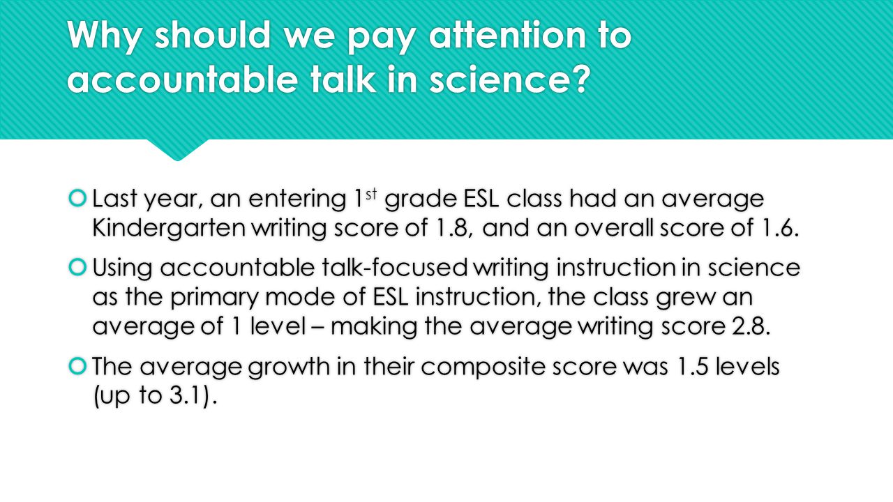 Why should we pay attention to accountable talk in science.