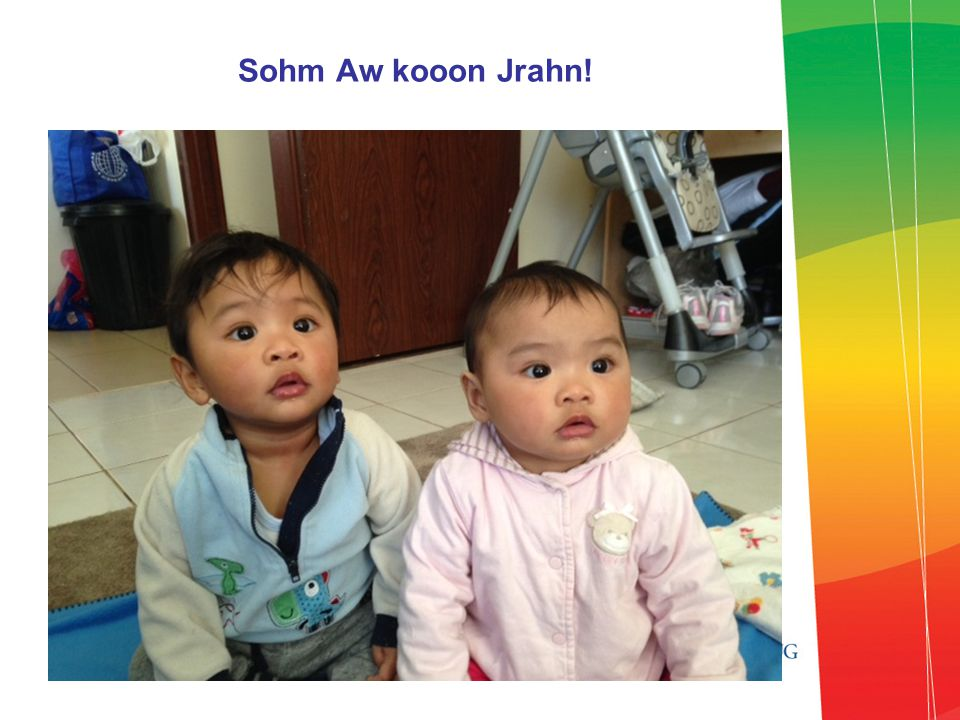 Sohm Aw kooon Jrahn!