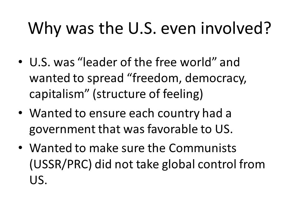 Why was the U.S. even involved. U.S.