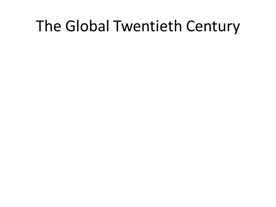 The Global Twentieth Century