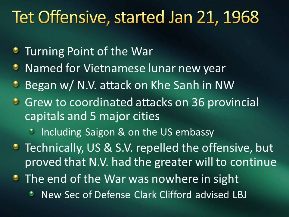 Turning Point of the War Named for Vietnamese lunar new year Began w/ N.V.