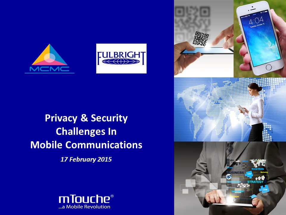 ® Privacy & Security Challenges In Mobile Communications 17 February 2015
