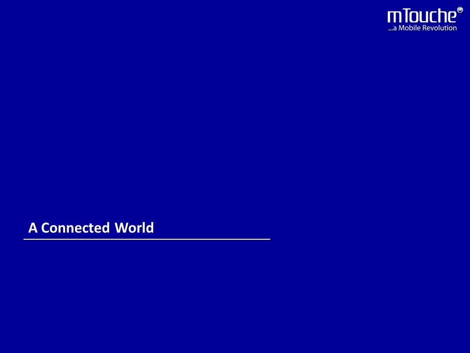 ® A Connected World