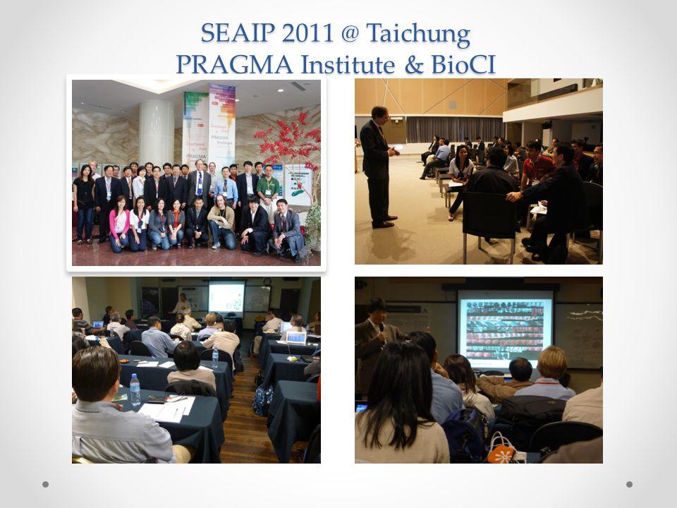 SEAIP 2011 @ Taichung PRAGMA Institute & BioCI