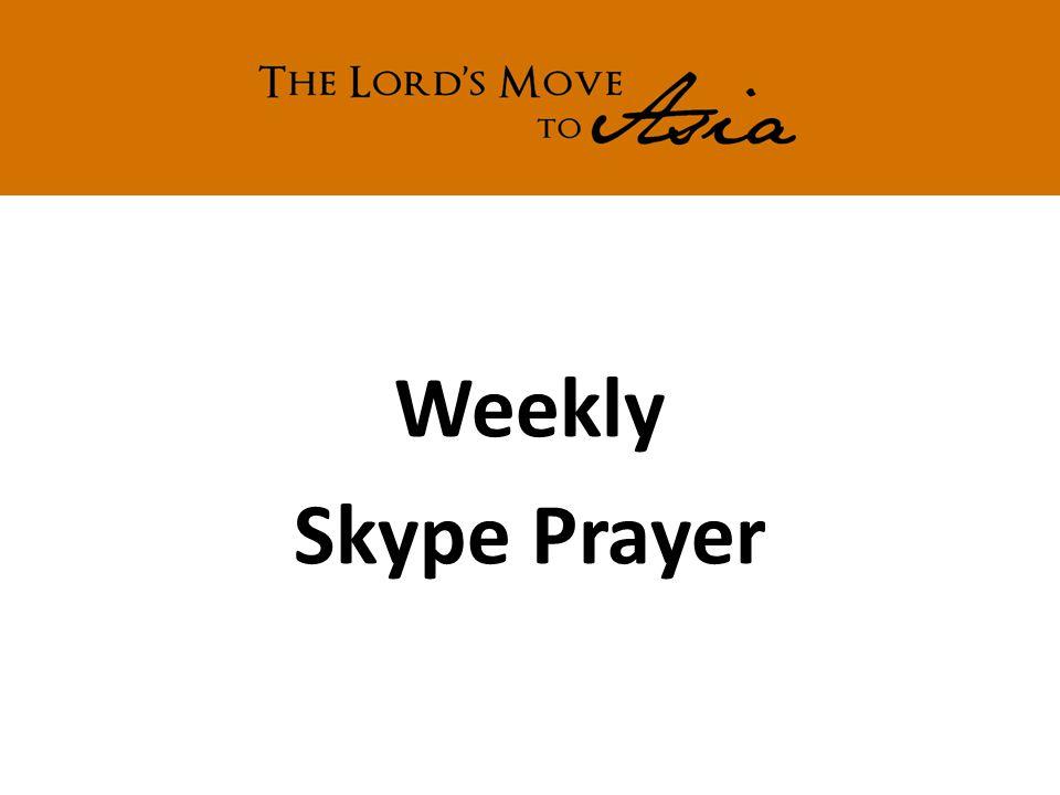Weekly Skype Prayer
