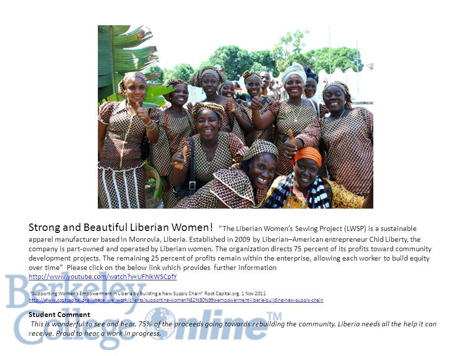 Strong and Beautiful Liberian Women.