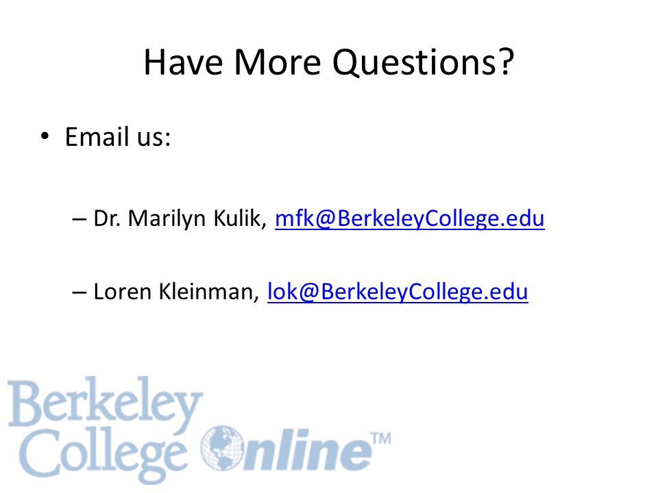 Have More Questions. Email us: – Dr.