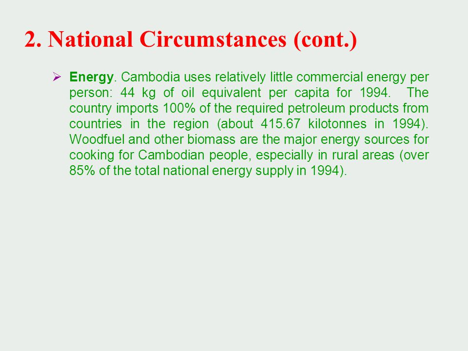 2. National Circumstances (cont.)  Energy.