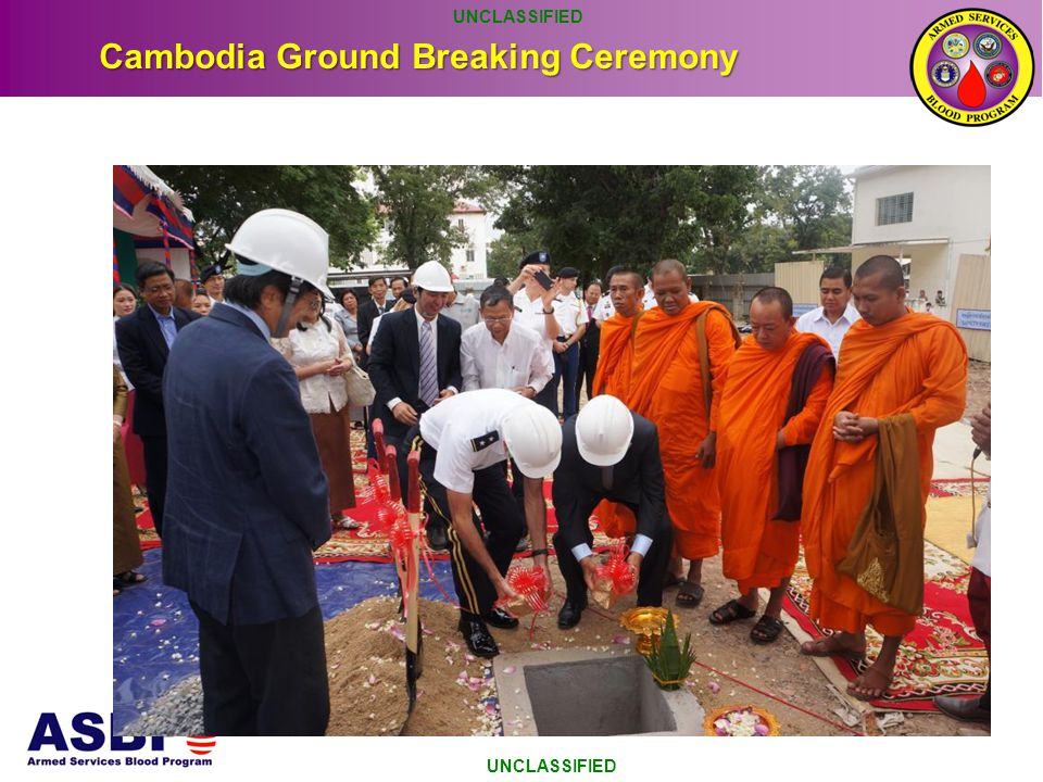 Cambodia Ground Breaking Ceremony UNCLASSIFIED