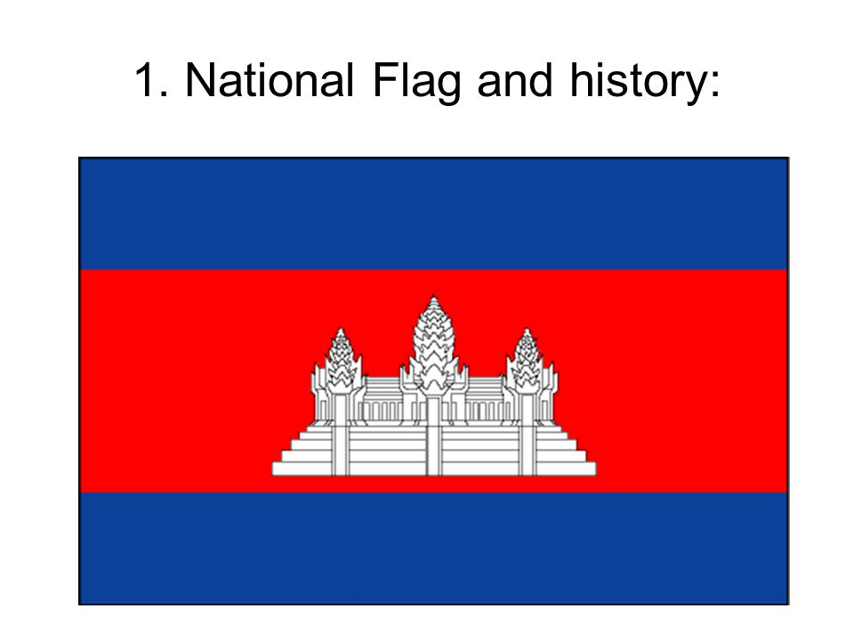 Cambodian Flag Meaning: The blue color symbolizes the country s royalty.