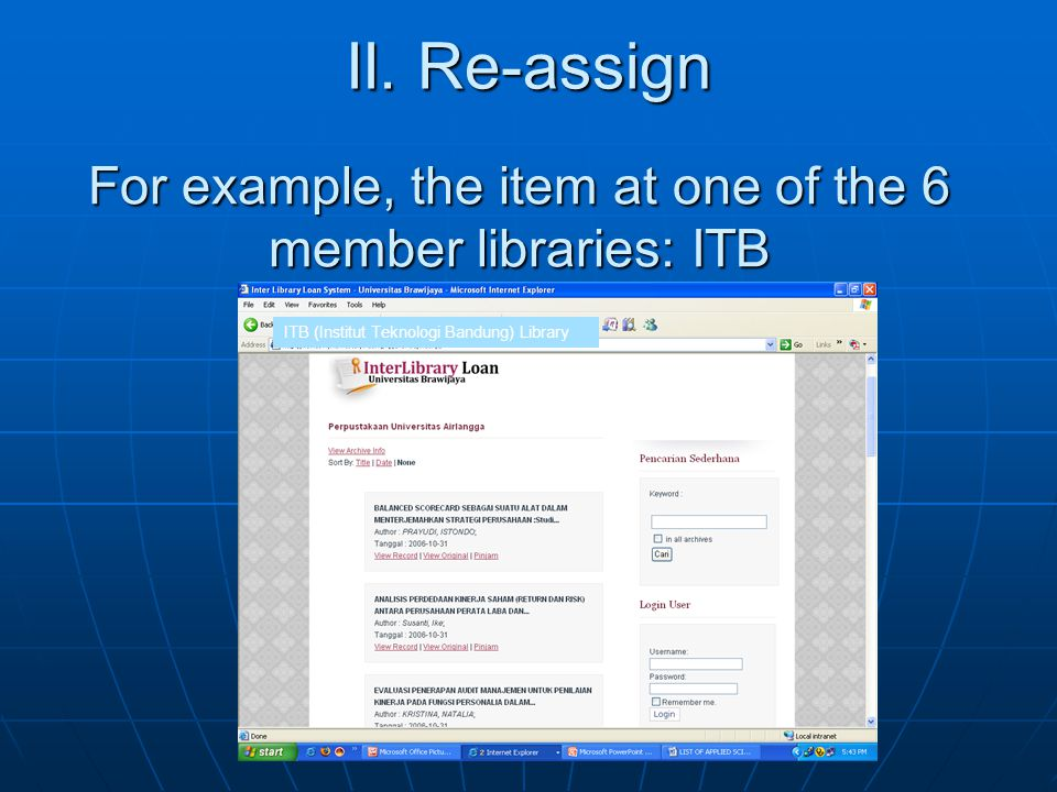 For example, the item at one of the 6 member libraries: ITB ITB (Institut Teknologi Bandung) Library II.