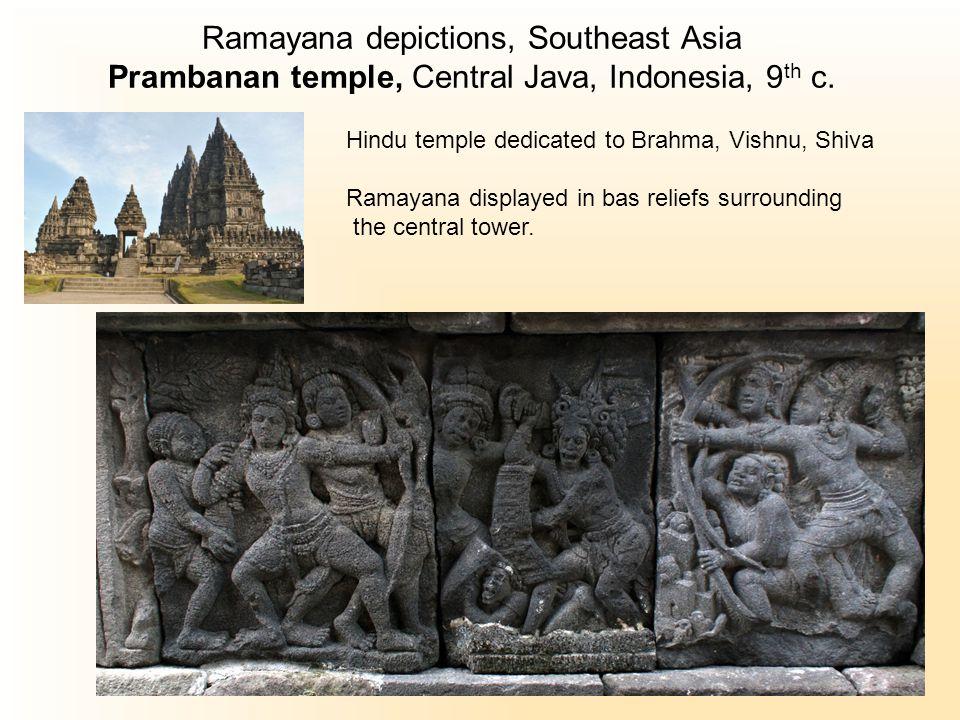 Ramayana depictions, Southeast Asia Prambanan temple, Central Java, Indonesia, 9 th c.