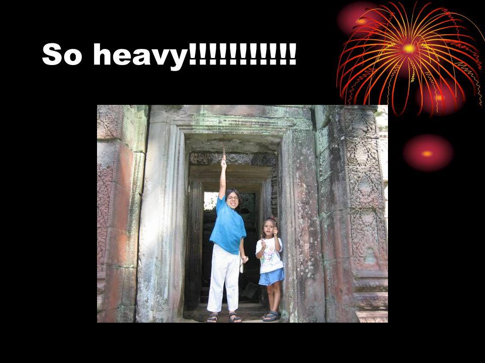 So heavy!!!!!!!!!!!