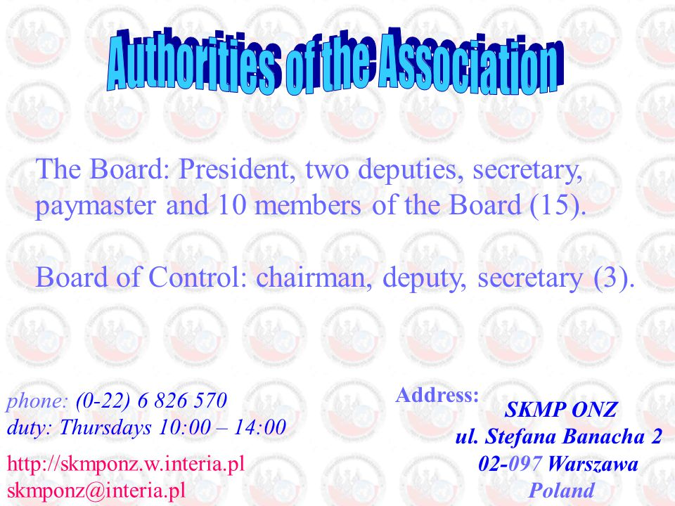 The Board: President, two deputies, secretary, paymaster and 10 members of the Board (15).