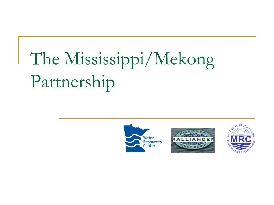 The Mississippi/Mekong Partnership