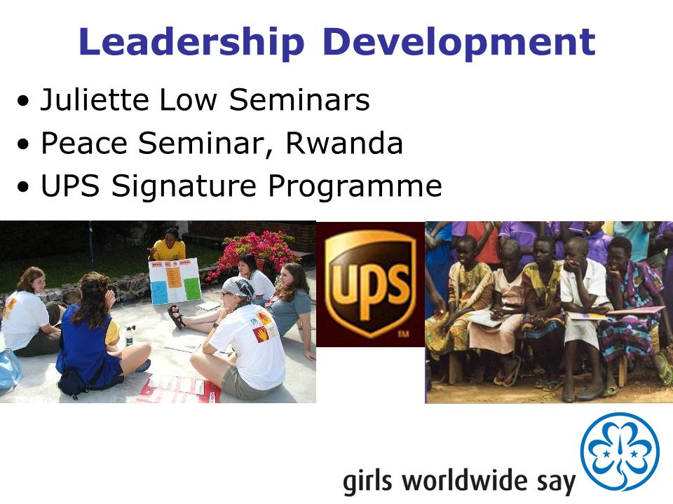 Leadership Development Juliette Low Seminars Peace Seminar, Rwanda UPS Signature Programme