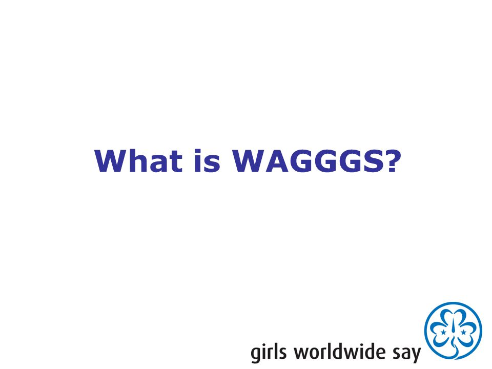 What is WAGGGS