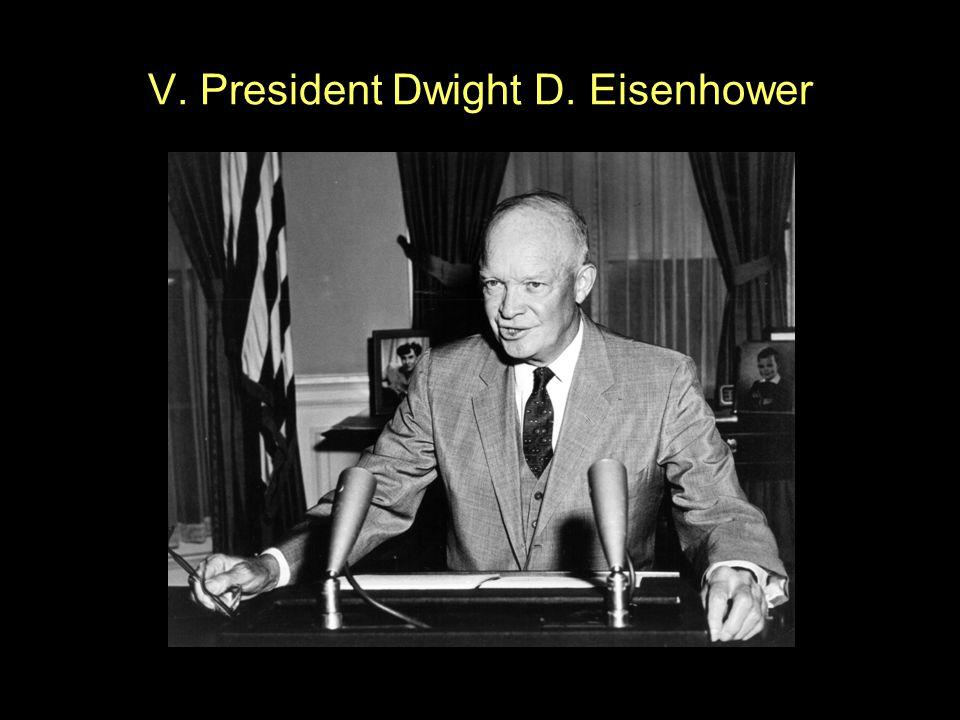 V. President Dwight D. Eisenhower