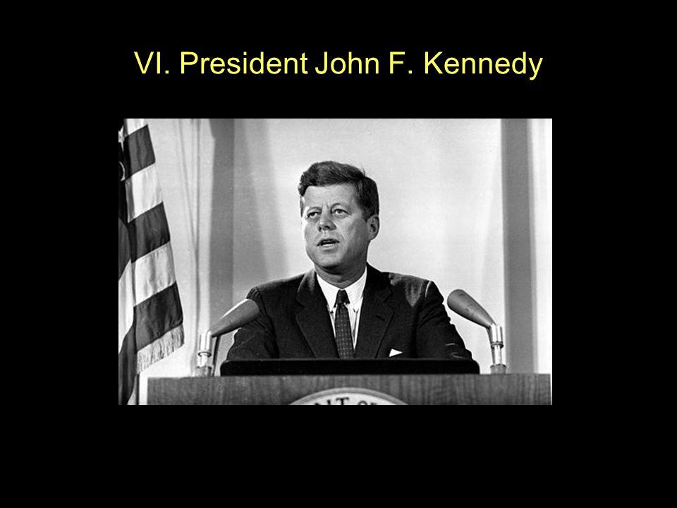VI. President John F. Kennedy