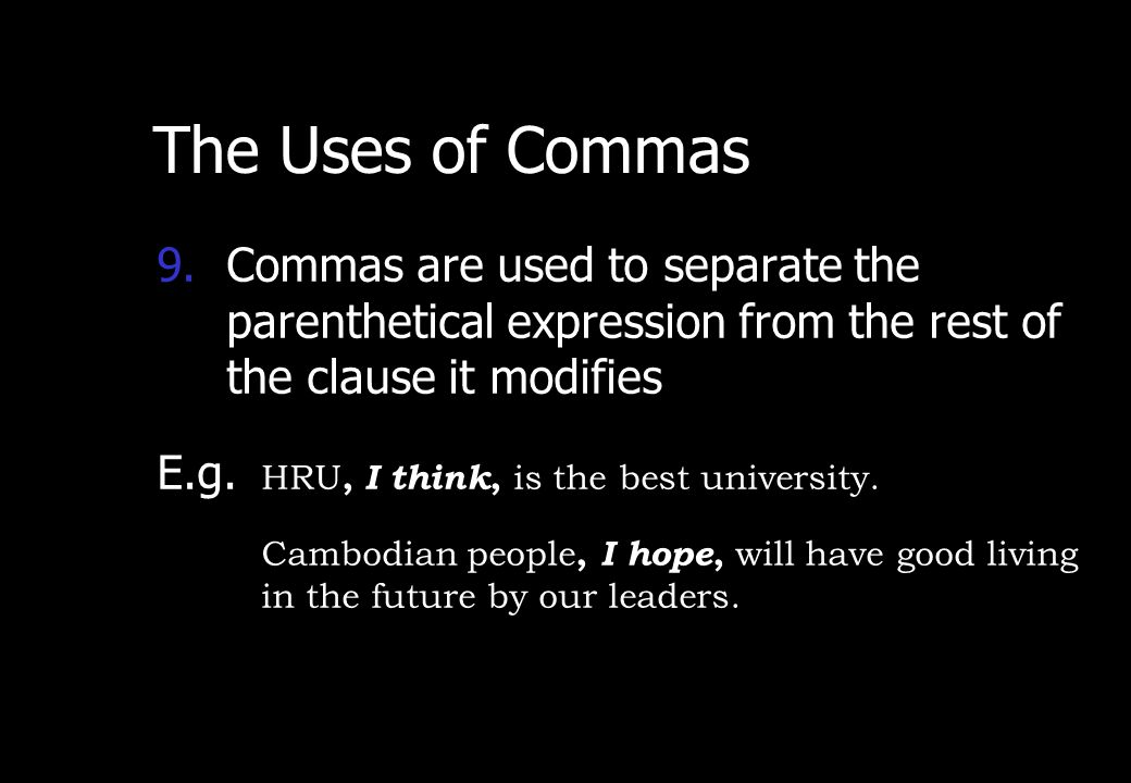 Wednesday, April 29, 2015 PREPARED BY ITH ESARA 11 The Uses of Commas 8.