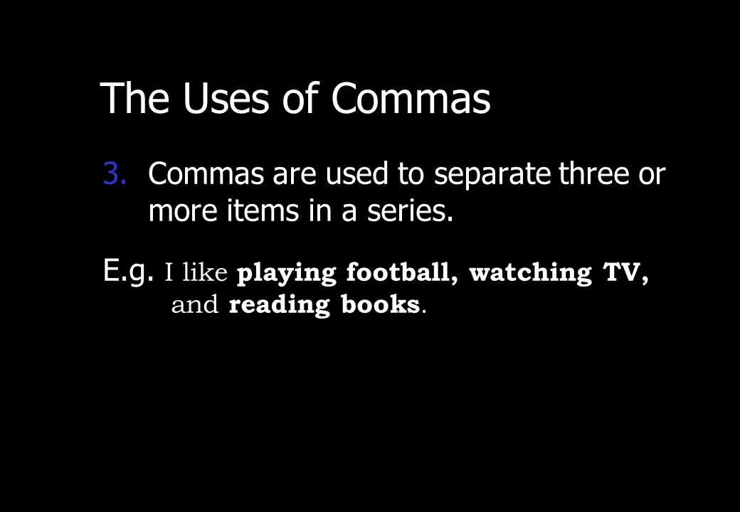Wednesday, April 29, 2015 PREPARED BY ITH ESARA 5 The Uses of Commas 2.A comma is used immediately after a dependent clause that comes first in a sent