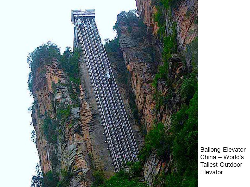 Bailong Elevator China – World's Tallest Outdoor Elevator