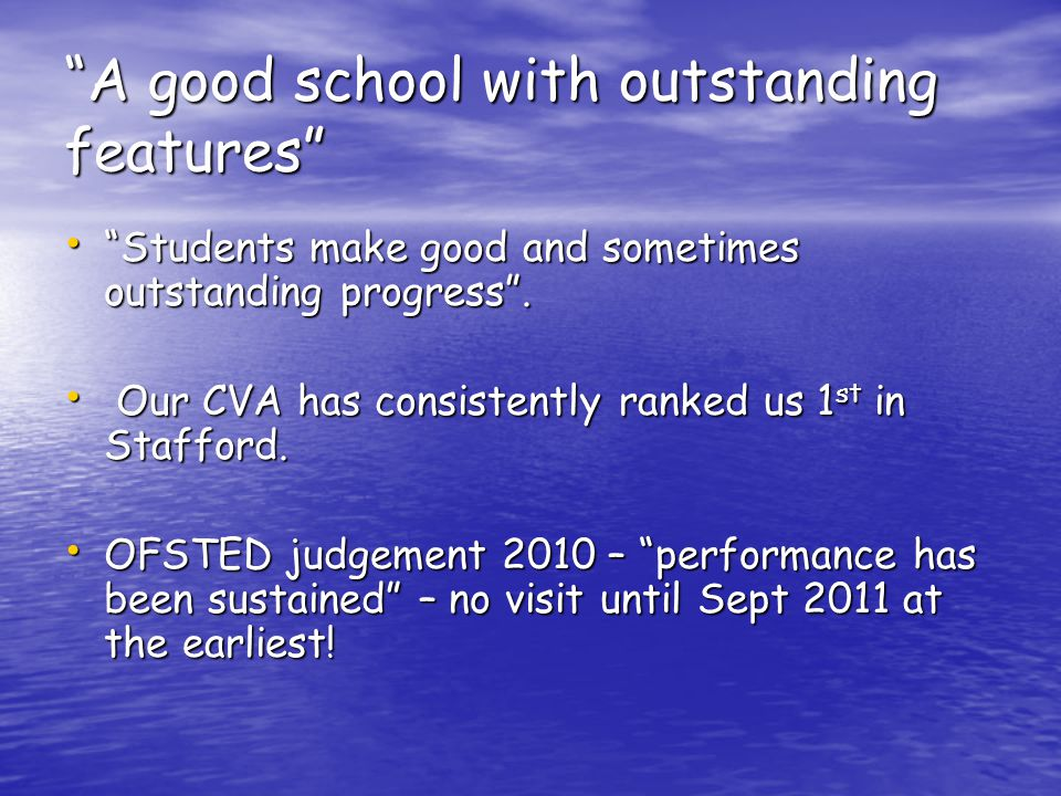 A good school with outstanding features Students make good and sometimes outstanding progress .
