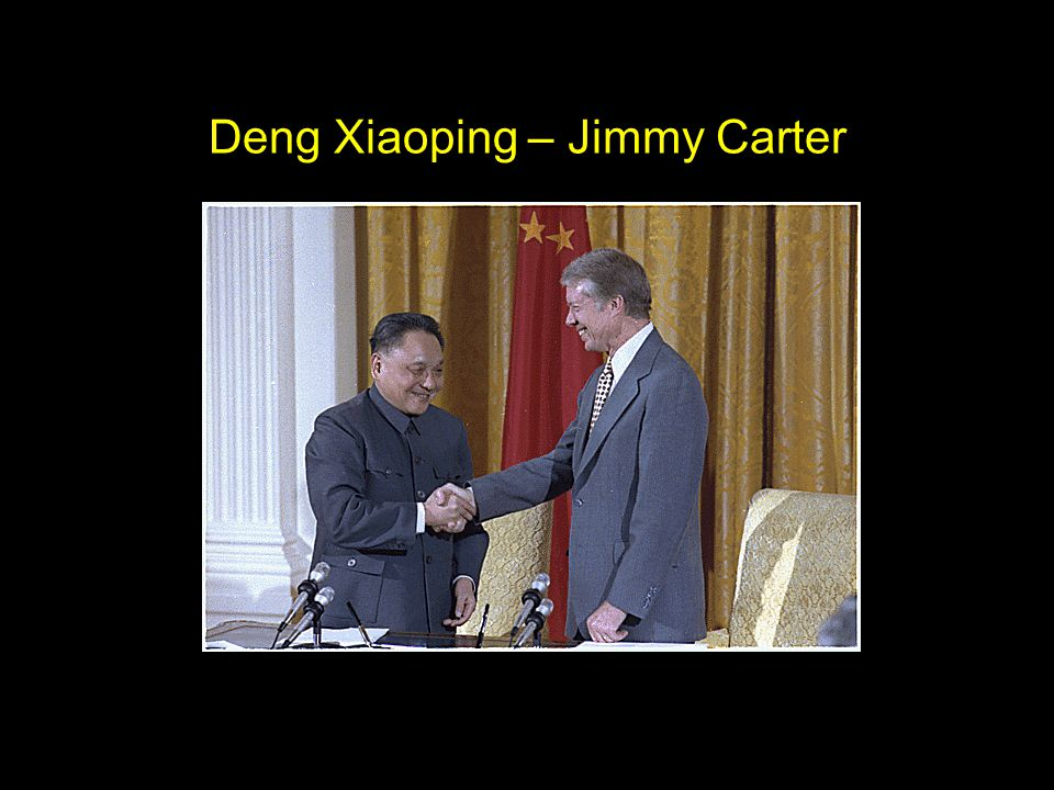 Deng Xiaoping – Jimmy Carter