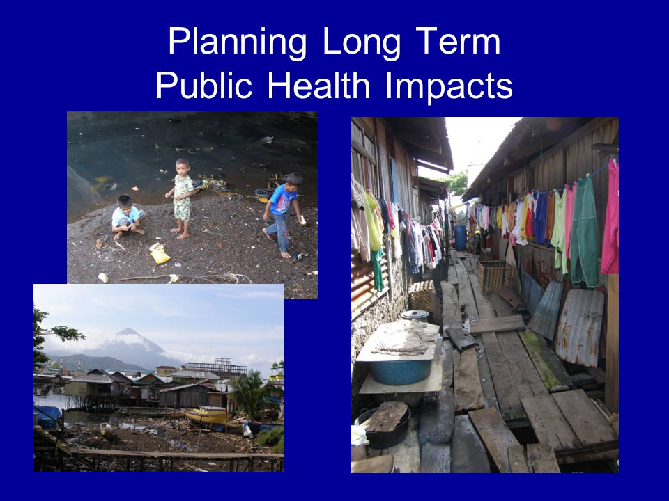 Planning Long Term Public Health Impacts