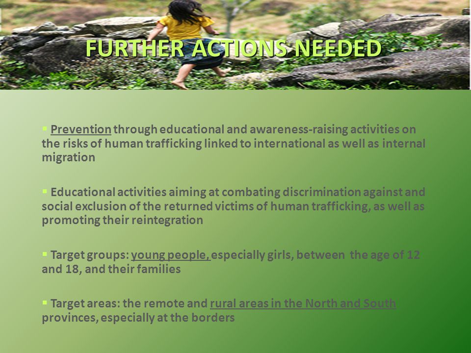  Prevention through educational and awareness-raising activities on the risks of human trafficking linked to international as well as internal migrat