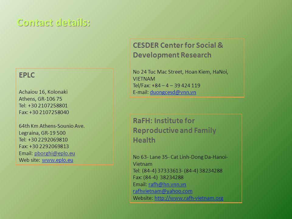 Contact details: EPLC Achaiou 16, Kolonaki Athens, GR-106 75 Tel: +30 2107258801 Fax: +30 2107258040 64th Km Athens-Sounio Ave.