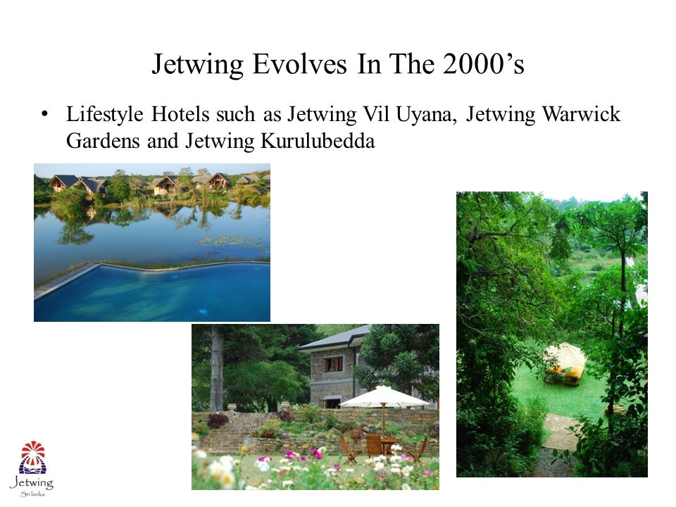 How Jetwing Adopted To Change Contd. The introduction of Tea By Jetwing and Wine By Jetwing
