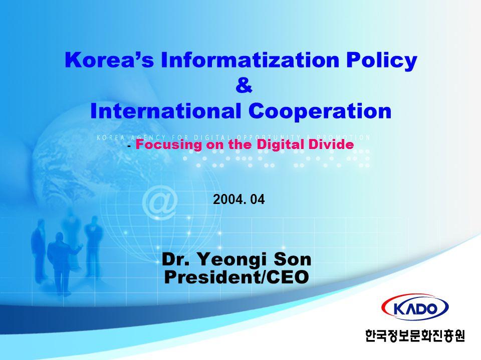 Contents Informatization Policy of Korea I.