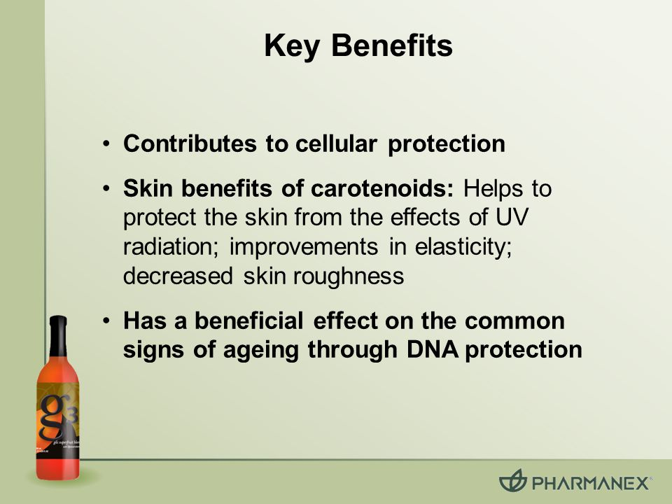 Key Benefits Contributes to cellular protection Skin benefits of carotenoids: Helps to protect the skin from the effects of UV radiation; improvements in elasticity; decreased skin roughness Has a beneficial effect on the common signs of ageing through DNA protection