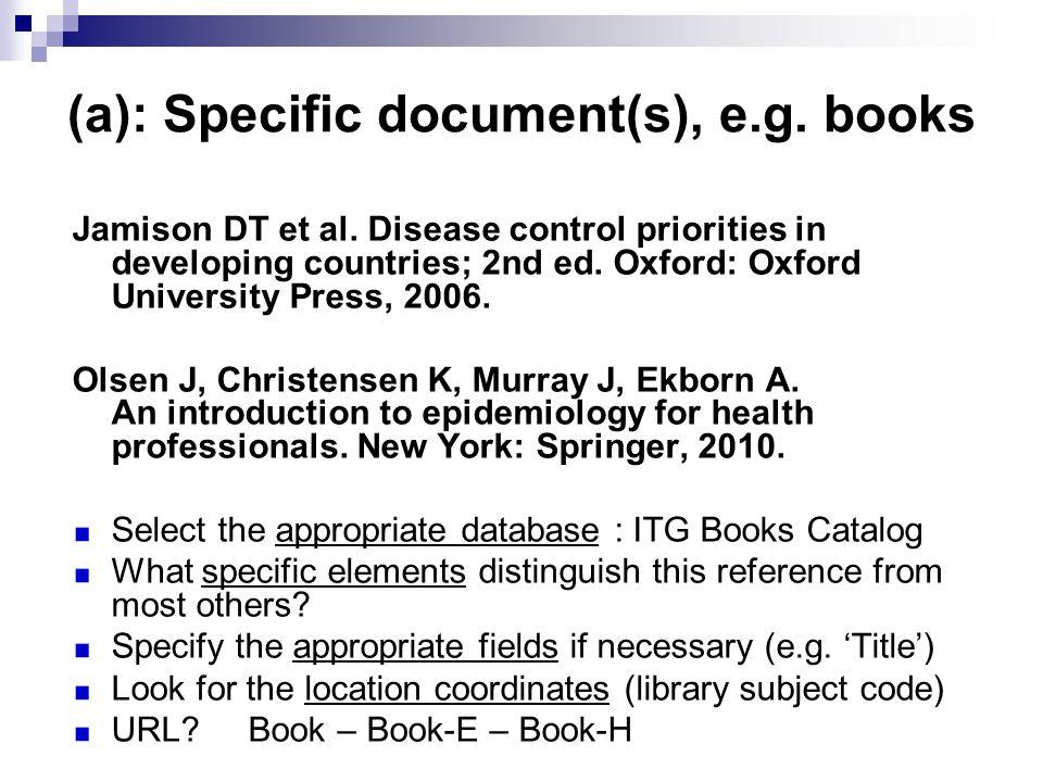 (a): Specific document(s), e.g. books Jamison DT et al.