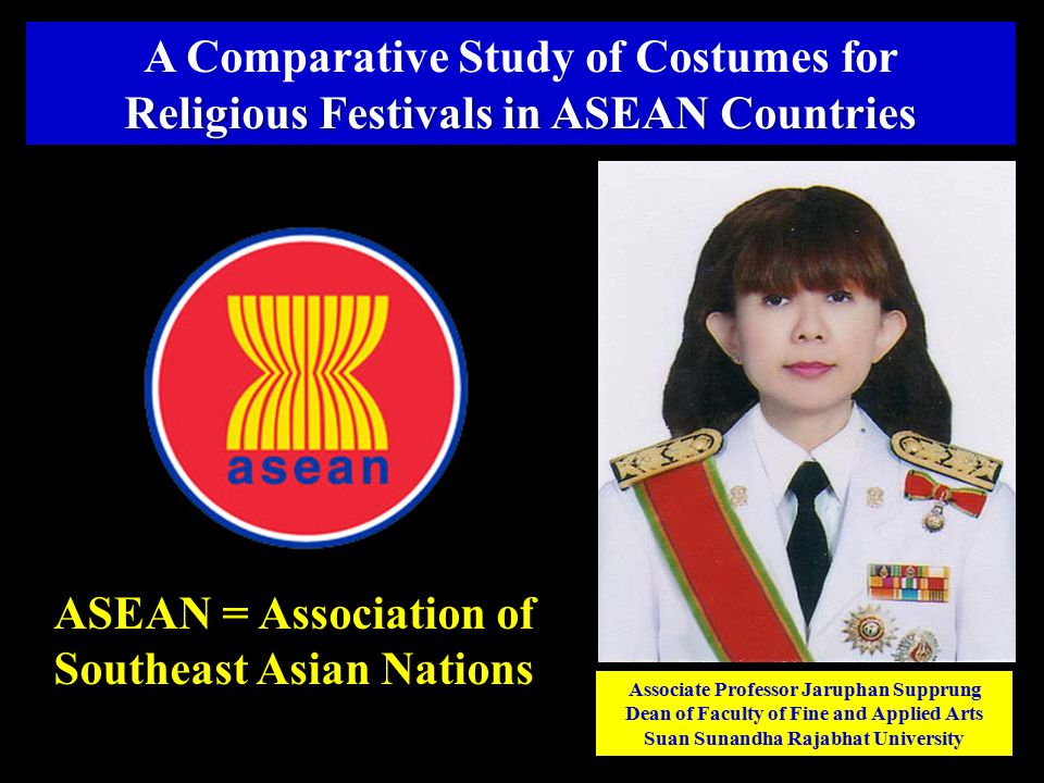 Associate Professor Jaruphan Supprung Dean of Faculty of Fine and Applied Arts Suan Sunandha Rajabhat University A Comparative Study of Costumes for R