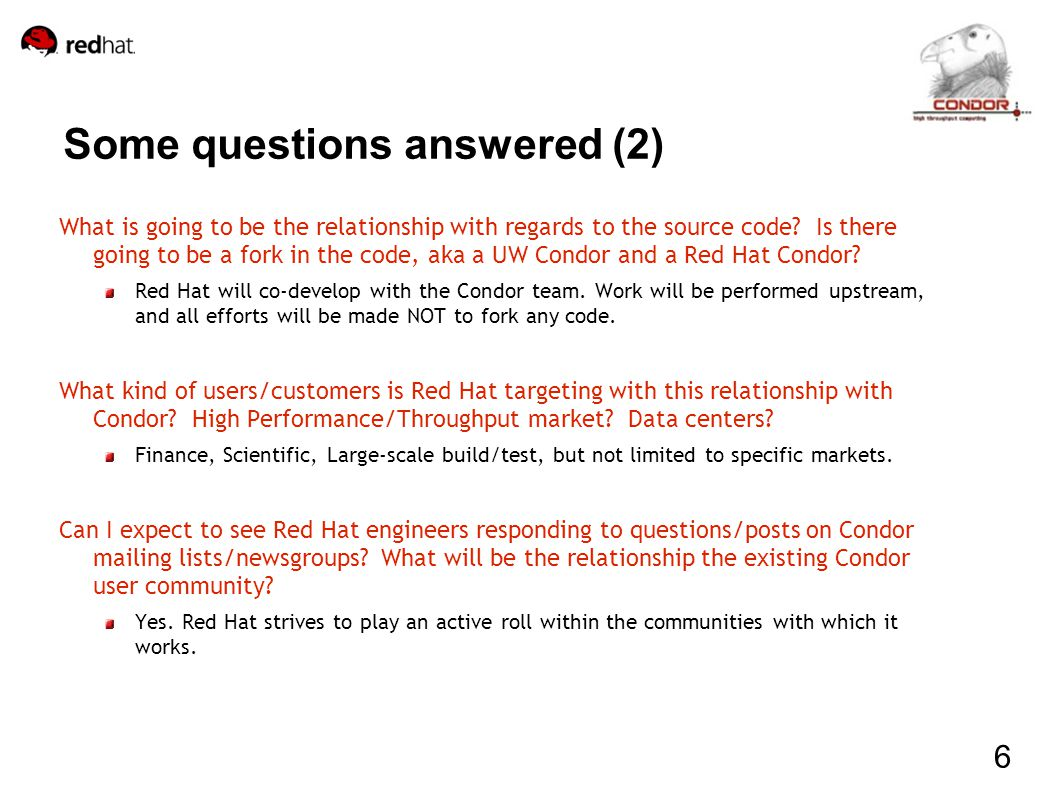 Some questions answered (2) What is going to be the relationship with regards to the source code.