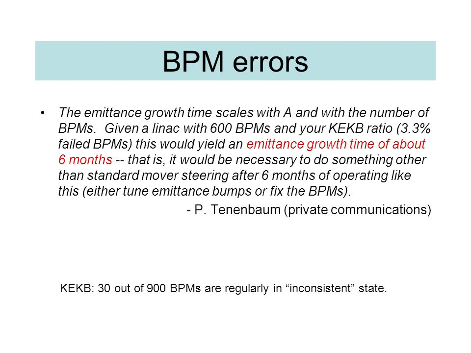 BPM errors The emittance growth time scales with A and with the number of BPMs.