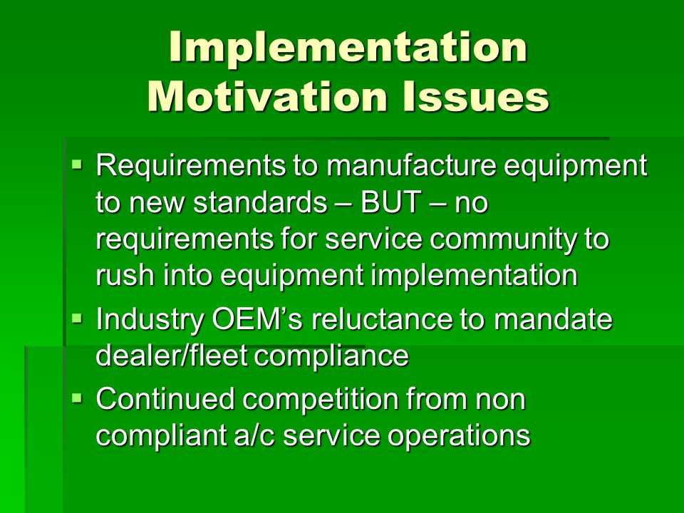 Business Case Examples  Employing Warranty cost reduction to implement dealer/fleet service equipment upgrades – OEM application  Out of the Box service tool/procedures Vehicle Recycle Industry
