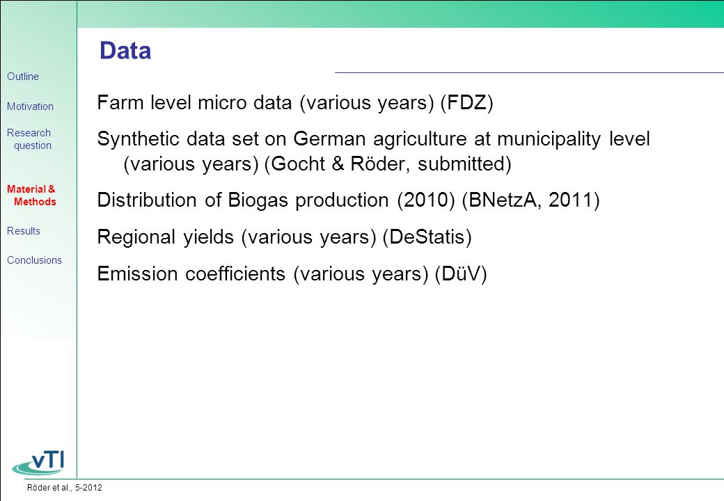 Röder et al., 5-2012 Farm level micro data (various years) (FDZ) Synthetic data set on German agriculture at municipality level (various years) (Gocht