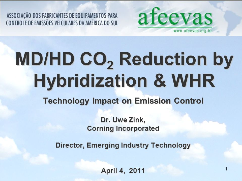 1 MD/HD CO 2 Reduction by Hybridization & WHR Technology Impact on Emission Control Dr.
